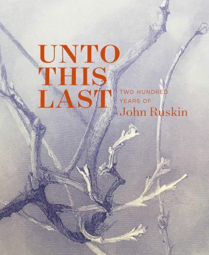 Unto This Last John Ruskin